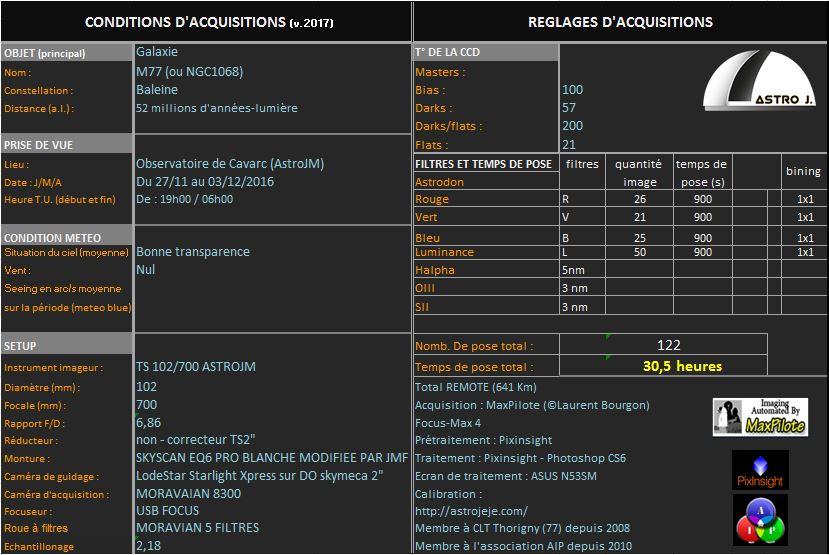 M77, TS102/700  astroJM 3_M77_tableau-Acquisition
